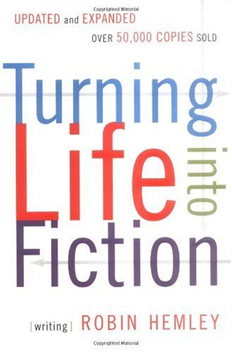 Turning Life into Fiction  2nd 2006 (Revised) edition cover