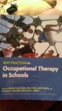 Best Practices for Occupational Therapy in Schools   2013 edition cover
