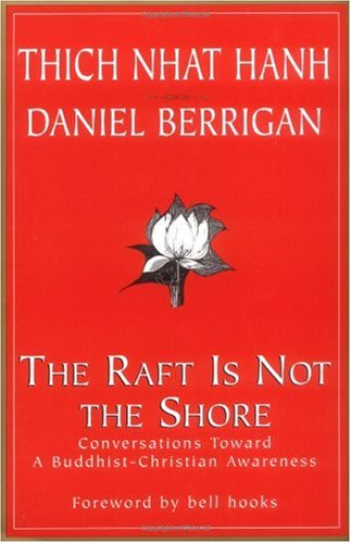 Raft Is Not the Shore Conversations Toward a Buddhist-Christian Awareness  2001 (Revised) edition cover