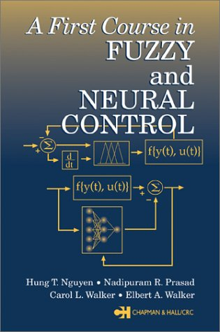 First Course in Fuzzy and Neural Control   2003 edition cover