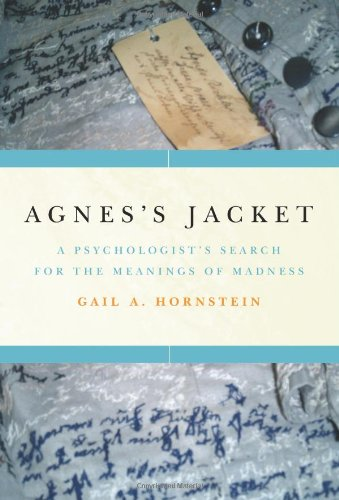 Agnes's Jacket A Psychologist's Search for the Meanings of Madness  2009 edition cover