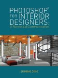 Photoshop� for Interior Designers A Nonverbal Communication  2014 edition cover