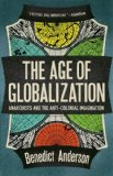 Age of Globalization Anarchists and the Anti-Colonial Imagination  2013 edition cover