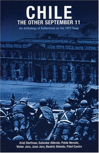 Chile - The Other September 11 An Anthology of Reflections on the 1973 Coup  2006 (Revised) edition cover