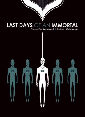 Last Days of an Immortal   2012 9781936393442 Front Cover