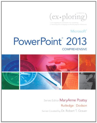 Exploring Microsoft PowerPoint 2013, Comprehensive  2014 9780133406443 Front Cover