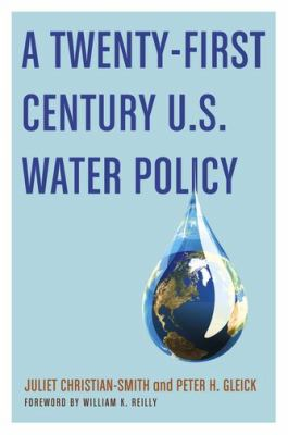 Twenty-First Century U. S. Water Policy   2012 edition cover