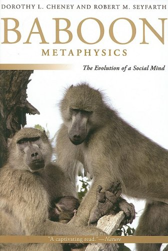 Baboon Metaphysics The Evolution of a Social Mind  2008 edition cover