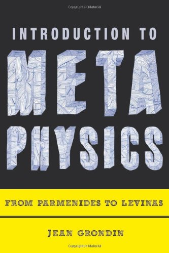 Introduction to Metaphysics From Parmenides to Levinas  2012 edition cover