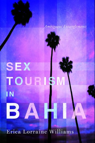 Sex Tourism in Bahia: Ambiguous Entanglements  2013 edition cover