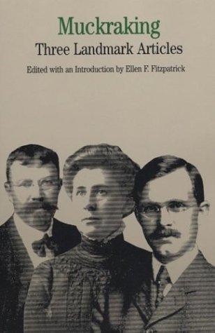 Muckraking Three Landmark Articles N/A edition cover