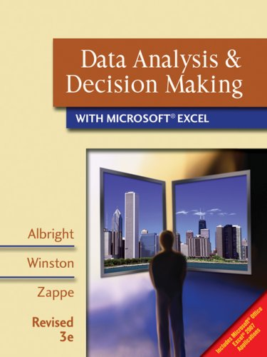 Data Analysis and Decision Making with Microsoft Excel  3rd 2009 (Revised) edition cover