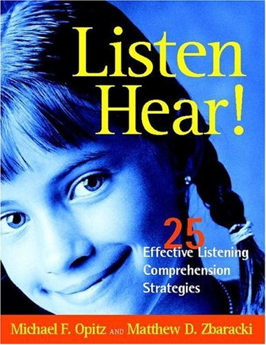 Listen Hear! 25 Effective Listening Comprehension Strategies  2003 edition cover