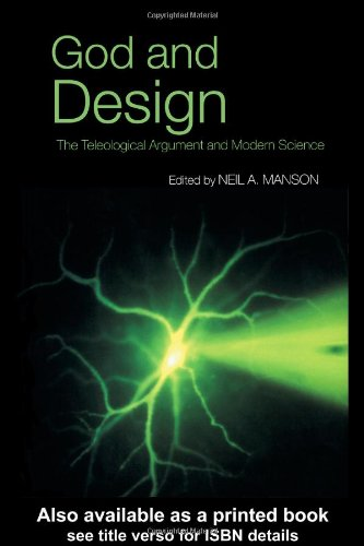 God and Design The Teleological Argument and Modern Science  2003 edition cover