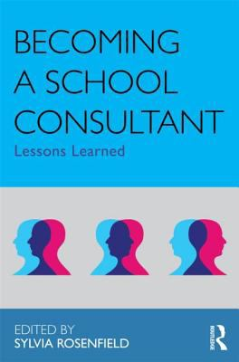 Becoming a School Consultant Lessons Learned  2012 edition cover