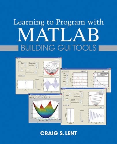 Learning to Program with MATLAB Building GUI Tools  2014 edition cover