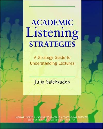 Academic Listening Strategies A Guide to Understanding Lectures N/A 9780472031443 Front Cover