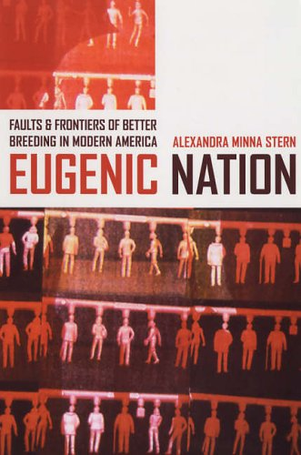 Eugenic Nation Faults and Frontiers of Better Breeding in Modern America  2005 edition cover