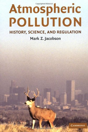 Atmospheric Pollution History, Science, and Regulation  2002 edition cover