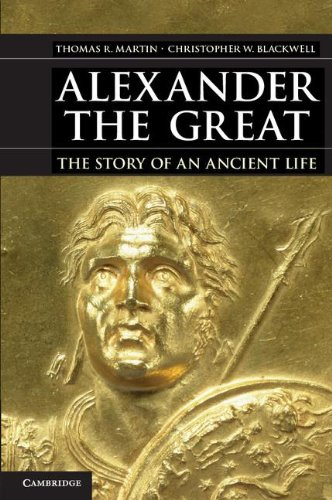 Alexander the Great The Story of an Ancient Life  2013 edition cover