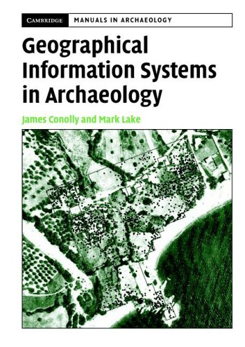 Geographical Information Systems in Archaeology   2006 edition cover
