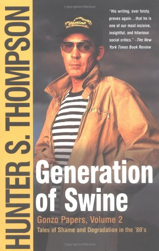 Generation of Swine Tales of Shame and Degradation in the '80's  2003 edition cover