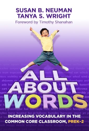 All about Words Increasing Vocabulary in the Common Core Classroom, Prek-2 N/A edition cover
