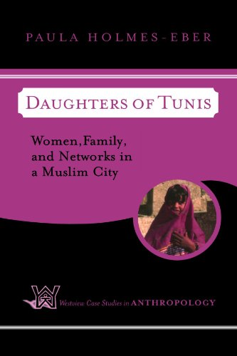 Daughters of Tunis Women, Family, and Networks in a Muslim City  2003 (Revised) edition cover