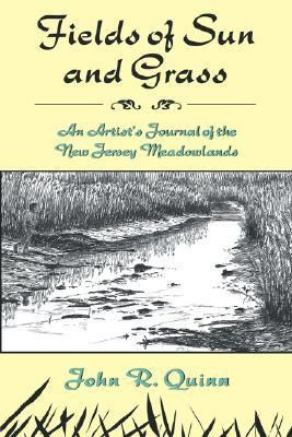 Fields of Sun and Grass An Artist's Journal of the New Jersey Meadowlands  1997 edition cover