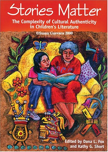 Stories Matter The Complexity of Cultural Authenticity in Children's Literature  2003 edition cover