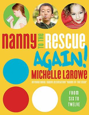 Nanny to the Rescue Again!   2006 9780849912443 Front Cover