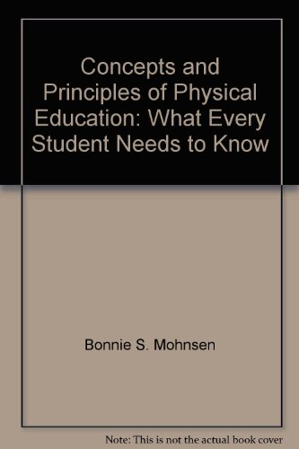 Concepts and Principles of Physical Education What Every Student Needs to Know  2003 edition cover
