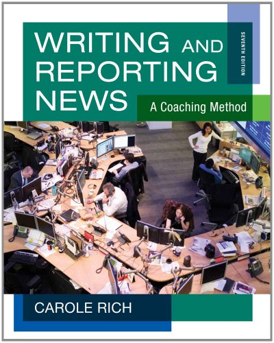 Writing and Reporting News A Coaching Method 7th 2013 9781111344443 Front Cover