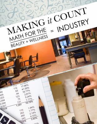 Making It Count Math for the Beauty and Wellness Industry  2013 edition cover