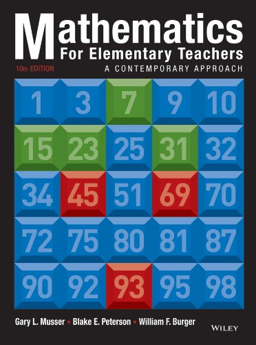 Mathematics for Elementary Teachers: A Contemporary Approach  2013 9781118457443 Front Cover