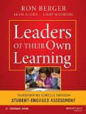 Leaders of Their Own Learning Transforming Schools Through Student-Engaged Assessment  2014 edition cover