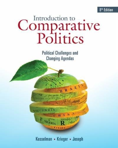 Introduction to Comparative Politics: Political Challenges and Changing Agendas  2018 9781337560443 Front Cover