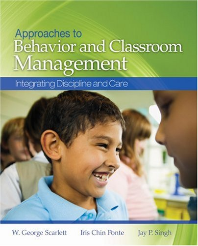 Approaches to Behavior and Classroom Management Integrating Discipline and Care  2009 edition cover