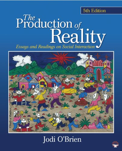 Production of Reality Essays and Readings on Social Interaction 5th 2011 edition cover