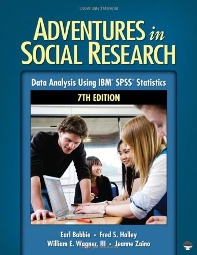 Adventures in Social Research Data Analysis Using IBM SPSS Statistics 7th 2011 edition cover