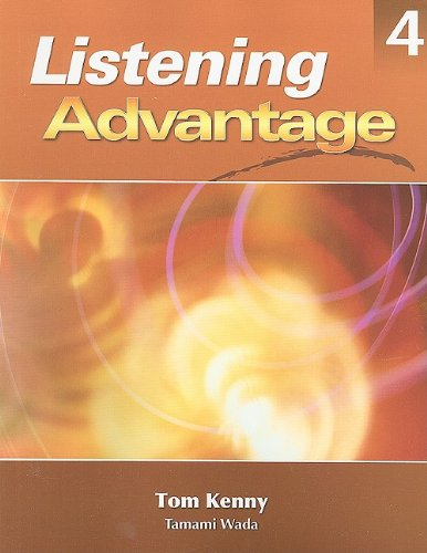 Listening Advantage 4: Text with Audio CD   2009 9781424002443 Front Cover