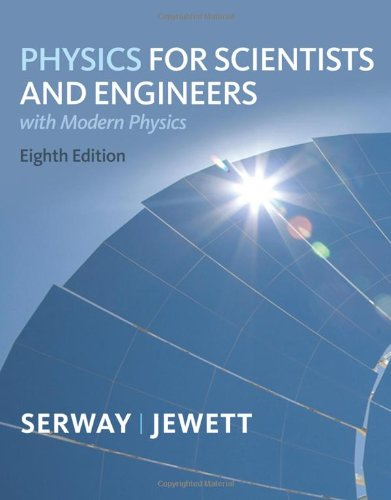 Physics for Scientists and Engineers with Modern, Chapters 1-46  8th 2010 edition cover