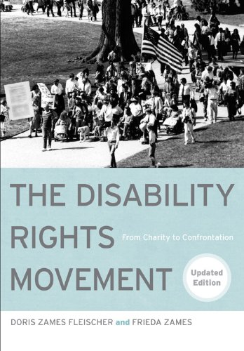 Disability Rights Movement From Charity to Confrontation 2nd 2011 (Revised) 9781439907443 Front Cover