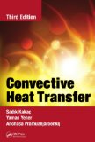 Convective Heat Transfer, Third Edition  3rd 2013 (Revised) edition cover