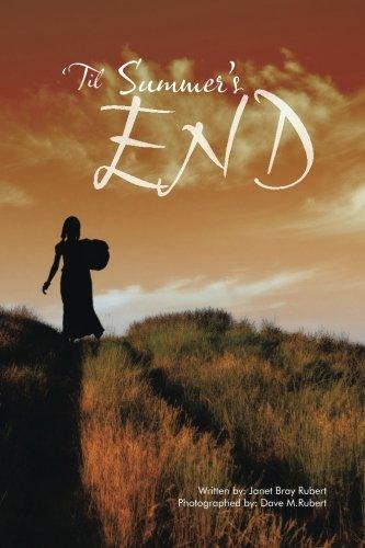 Til Summer's End:   2013 9781491811443 Front Cover