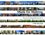 Made for Walking Density and Neighborhood Form  2012 9781558442443 Front Cover