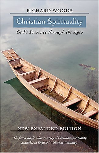 Christian Spirituality God's Presence Through the Ages  2006 (Expanded) edition cover