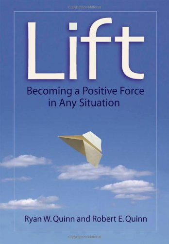 Lift Becoming a Positive Force in Any Situation  2009 edition cover