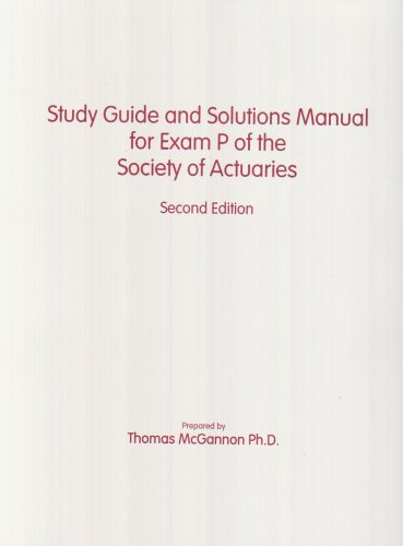 Study Guide and Solutions Manual for Exam P  2007 edition cover