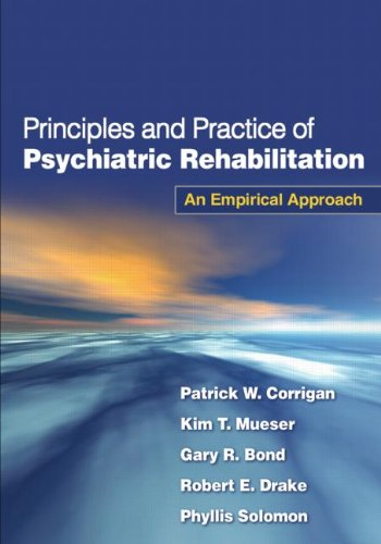 Principles and Practice of Psychiatric Rehabilitation An Empirical Approach  2008 edition cover